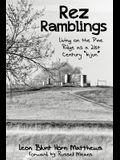 Rez Ramblings: Living on the Pine Ridge as 21st Century as an Injun
