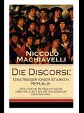 Die Discorsi: Das Wesen einer starken Republik (Politische Betrachtungen über die alte und die italienische Geschichte): Gedanken zu