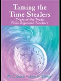 Taming the Time Stealers: Tricks of the Trade from Organized Teachers