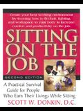Sitting on the Job: How to Survive the Stages of Sitting Down to Work
