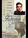 A Priest Forever: The Life of Eugene Hamilton