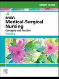 Study Guide for deWit's Medical-Surgical Nursing: Concepts and Practice