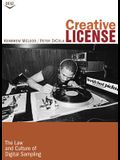 Creative License: The Law and Culture of Digital Sampling