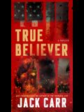 True Believer, Volume 2: A Thriller