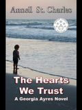 The Hearts We Trust