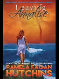 Leaving Annalise (Katie #2): A What Doesn't Kill You Romantic Mystery