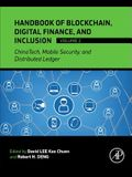 Handbook of Blockchain, Digital Finance, and Inclusion, Volume 2: Chinatech, Mobile Security, and Distributed Ledger
