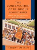The Construction of Religious Boundaries: Culture, Identity, and Diversity in the Sikh Tradition