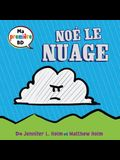 Ma Premiere Bd: Noe Le Nuage