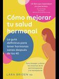 Cómo mejorar tu salud hormonal