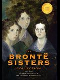 The Brontë Sisters Collection: Jane Eyre, Wuthering Heights, and the Tenant of Wildfell Hall (1000 Copy Limited Edition)