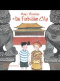 Ming's Adventure in the Forbidden City: A Story in English and Chinese