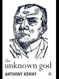 The Unknown God: Agnostic Essays