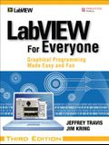 LabVIEW for Everyone: Graphical Programming Made Easy and Fun [With CDROM]