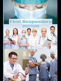 First Responder Doctor Journal: We Put Our Patients First