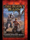 Barbarian Backlash: Dragon Wars - Book 14