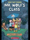 Mystery Club (Mr. Wolf's Class #2), 2