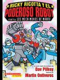 Ricky Ricotta y El Poderoso Robot Contra Los Mecamonos de Marte (Ricky Ricotta's Mighty Robot vs. the Mechanical Monkeys from Mars)