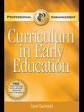 Curriculum in Early Education