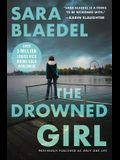 The Drowned Girl (previously published as Only One Life) (Louise Rick series)