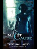 Unjust Cause
