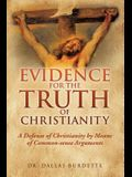 Evidence for the Truth of Christianity