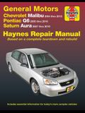 Gm: Chevrolet Malibu (04-12), Pontiac G6 (05-10) & Saturn Aura (07-10) Haynes Repair Manual: Does Not Include 2004 and 2005 Chevrolet Classic Models o