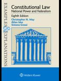 Examples & Explanations for Constitutional Law: National Power and Federalism