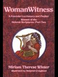Womanwitness, Volume 3: A Feminist Lectionary and Psalter - Women of the Hebrew Scriptures: Part 2