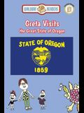Greta Visits the Great State of Oregon