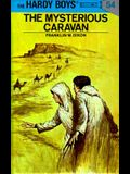 Hardy Boys 54: The Mysterious Caravan