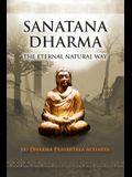 Sanatana Dharma: The Eternal Natural Way