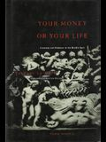Your Money or Your Life: Economy and Religion in the Middle Ages