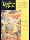 The Illuminated Books of William Blake, Volume 1: Jerusalem: The Emanation of the Giant Albion