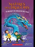Ma?tres Des Dragons: N? 3 - Le Secret Du Dragon de l'Eau