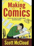 Making Comics: Storytelling Secrets of Comics, Manga, and Graphic Novels