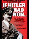 If Hitler Had Won...