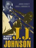 Musical World of J.J. Johnson