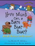 How Much Can a Bare Bear Bear?: What Are Homonyms and Homophones?