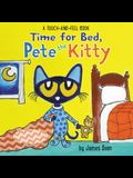 Time for Bed, Pete the Kitty: A Touch & Feel Book