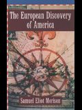 The European Discovery of America: Volume 1: The Northern Voyages A.D. 500-1600