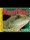Smart Kids: Reptiles and Amphibians: And Amphibians