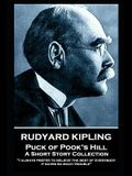 Rudyard Kipling - Puck of Pook's Hill: I always prefer to believe the best of everybody; it saves so much trouble