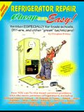 Cheap And Easy Refrigerator Repair: 2000 Edition (Cheap and Easy)