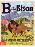 B Is for Bison: A National Parks Primer