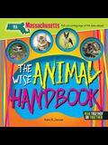 The Wise Animal Handbook Massachusetts