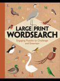 Large Print Wordsearch: Engaging Puzzles to Challenge and Entertain