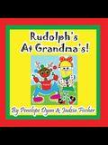 Rudolph's at Grandma's!