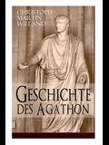 Geschichte des Agathon: Historischer Roman - Wichtigster Bildungsroman der Aufklärungsepoche
