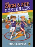 The Half-Court Hero (Zach and Zoe Mysteries, The)